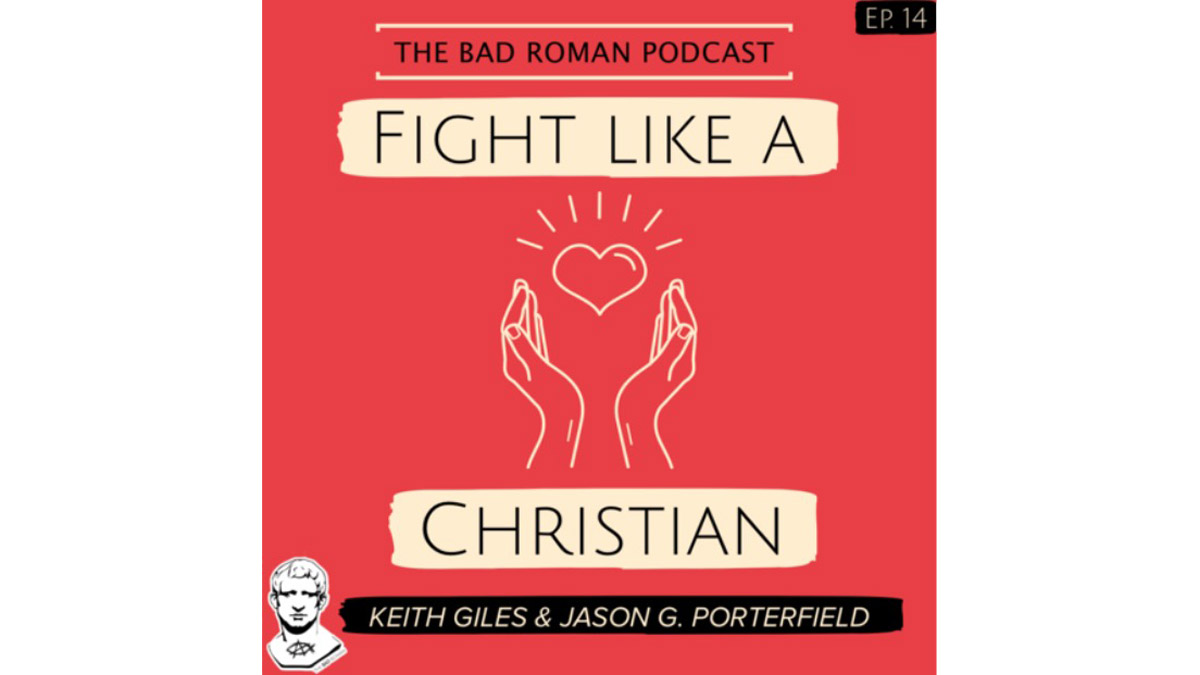 Fight Like a Christian - Podcast Interview 1
